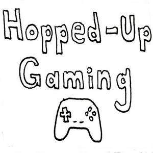 Hopped-Up Gaming